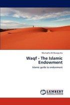 Waqf - The Islamic Endowment