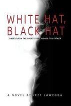 White Hat, Black Hat
