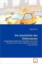 Die Geschichte Des Elektroautos
