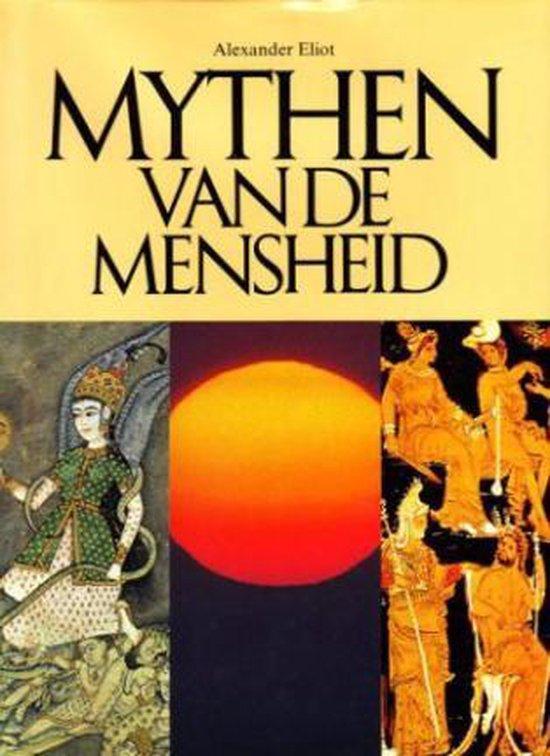 Mythen van de mensheid - Alexander Eliot |