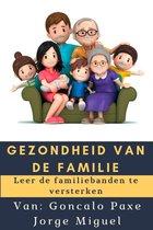 GEZONDHEID VAN DE FAMILIE