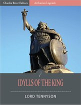 Idylls of the King (Illustrated Edition)