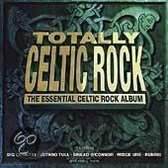 Totally Celtic Rock: The Essential Celtic Rock Album