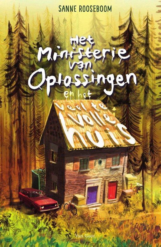 Boek cover Het Ministerie van Oplossingen 3 - Het Ministerie van Oplossingen en het veel te volle huis van Sanne Rooseboom (Onbekend)
