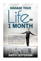 Manage Your Life in 1 Month
