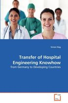 Transfer of Hospital Engineering Knowhow