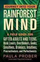 Journey Into Your Rainforest Mind