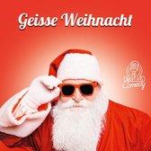 Geisse Weihnacht