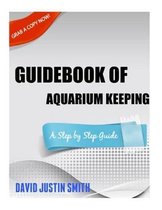 Guidebook of Aquarium Keeping