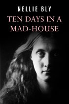 Omslag Ten Days In a Mad-House