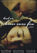 Movie/Documentary - Tout Un Hiver Sans Feu