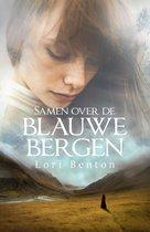 Boek cover Samen over de blauwe bergen van Lori Benton