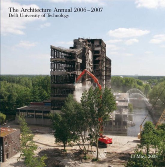 2006-2007 the architecture annual - H. Bekkering |