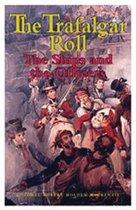 Trafalgar Roll, The