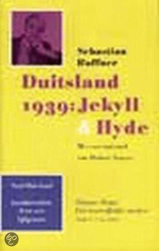 Duitsland 1939: Jekyll & Hyde - Sebastian Haffner |