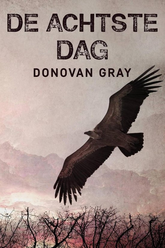 De Achtste Dag - Donovan Gray |