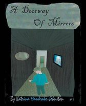 A Doorway of Mirrors