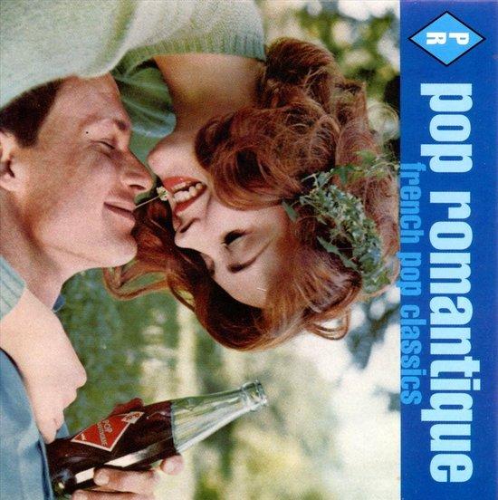 Pop Romantique-French Pop Classics