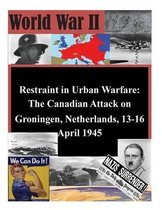 Restraint in Urban Warfare