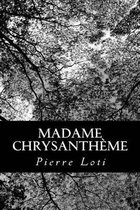 Madame Chrysanth me