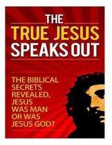 Boek cover The True Jesus Speaks Out van Talal Sobhi