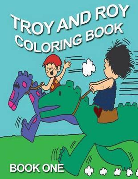 Troy and Roy Coloring Book One