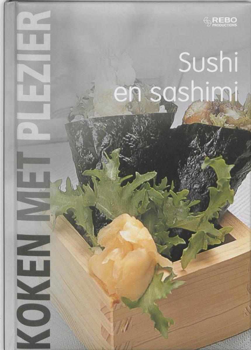 Koken Met Plezier Sushi En Sashimi