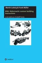 WW2 Wehrmacht custom building instructions