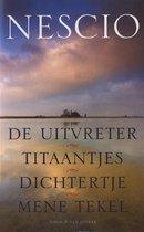 Boek cover De uitvreter, Titaantjes, Dichtertje, Mene Tekel van Nescio (Onbekend)