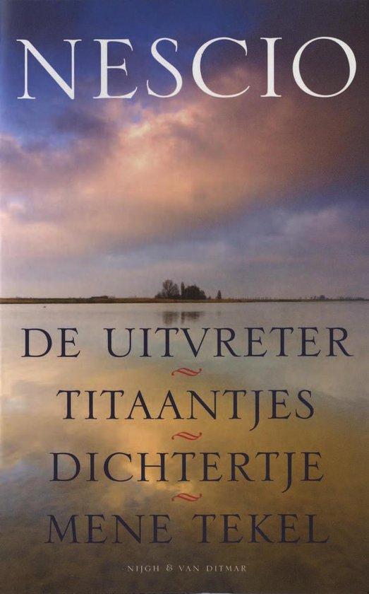 De uitvreter / Titaantjes / Dichtertje / Mene Tekel - Nescio | Readingchampions.org.uk
