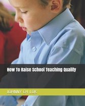Omslag How to Raise School Teaching Quality