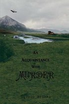 An Acquaintance With Murder