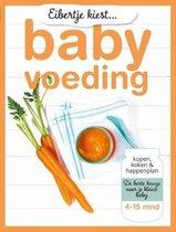 Boek cover Eibertje kiest babyvoeding van Eibertje van Halteren