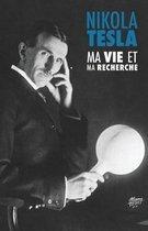 Ma Vie et Ma Recherche, l'Autobiographie de Nikola Tesla