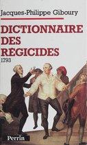 Dictionnaire des régicides (1793)