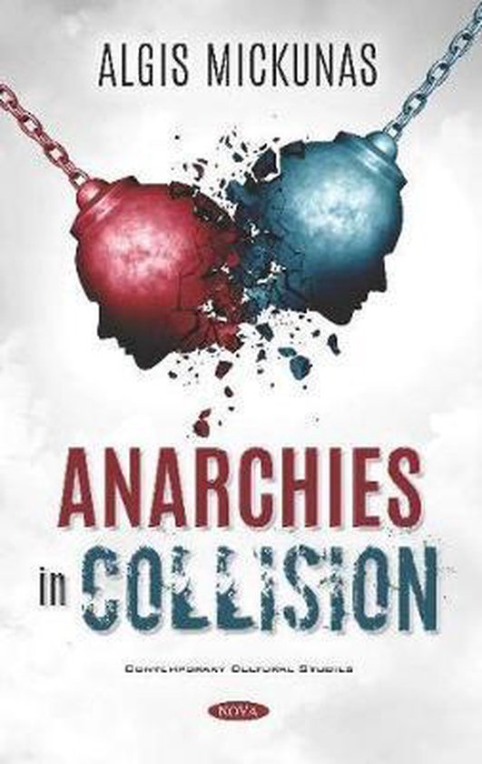 Anarchies in Collision