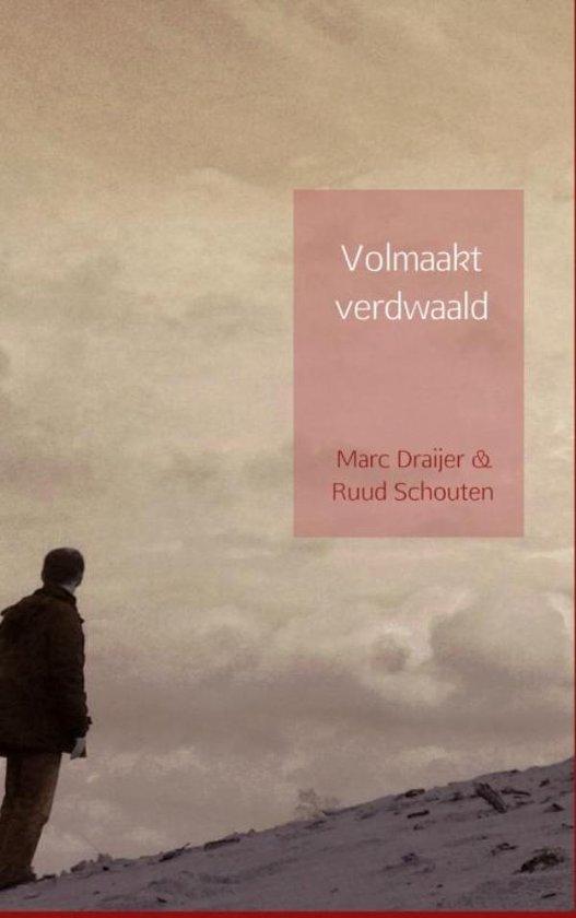 Volmaakt verdwaald - Marc Draijer & Ruud Schouten | Readingchampions.org.uk