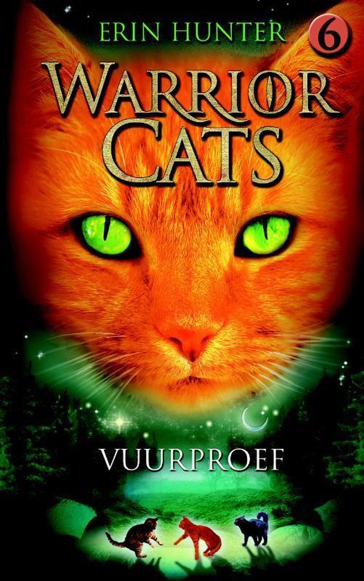 Warrior Cats   Originele serie 6 - Vuurproef - Erin Hunter  