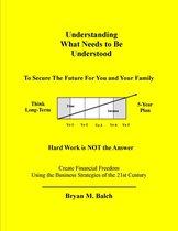 Understanding What Needs To Be Understood