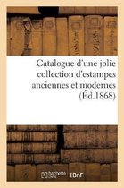 Catalogue d'une jolie collection d'estampes anciennes et modernes
