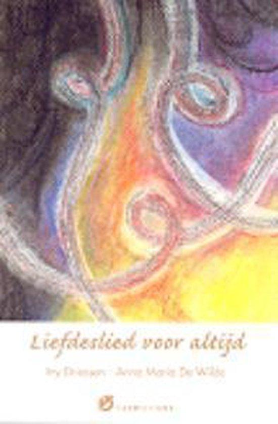 Liefdeslied Voor Altijd - Iny Driessen |