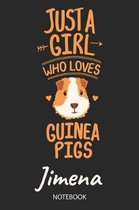 Just A Girl Who Loves Guinea Pigs - Jimena - Notebook