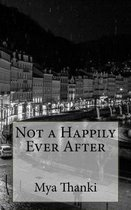 Not a Happily Ever After