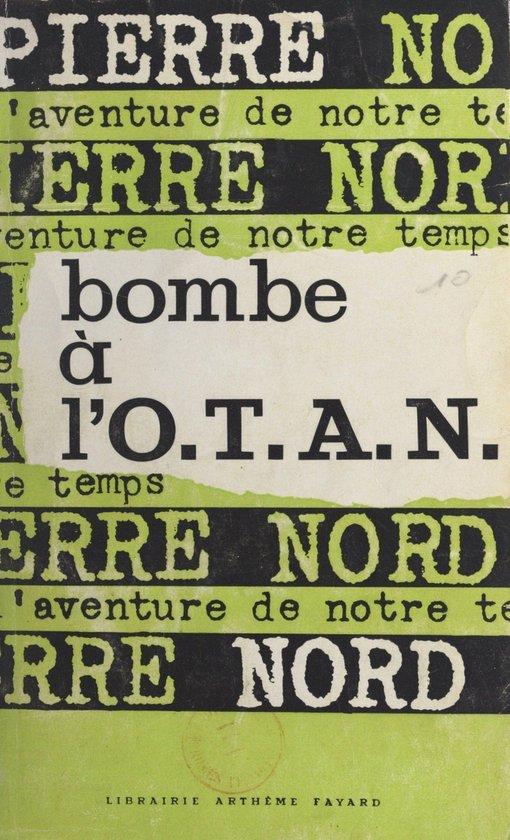Bombe à l'O.T.A.N.