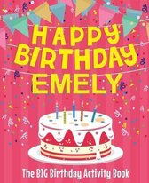 Happy Birthday Emely - The Big Birthday Activity Book
