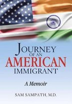 Journey of an American Immigrant