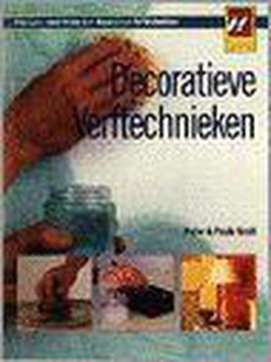 DECORATIEVE VERFTECHNIEKEN (DOE-HET-ZELF - Onbekend |