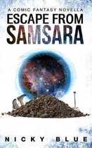 Escape From Samsara