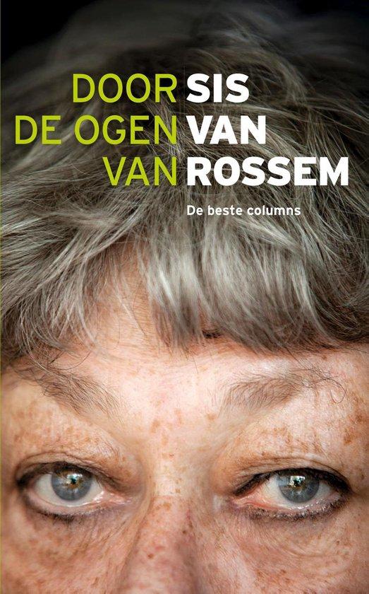 Door de ogen van Sis van Rossem - Sis van Rossem |