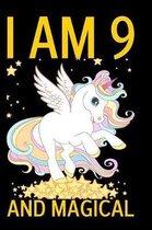 I Am 9 & Magical